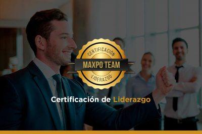 Certificación de Liderazgo Maxpo Team